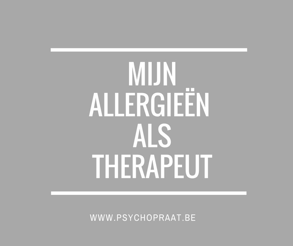 Mijn allergieën als therapeut