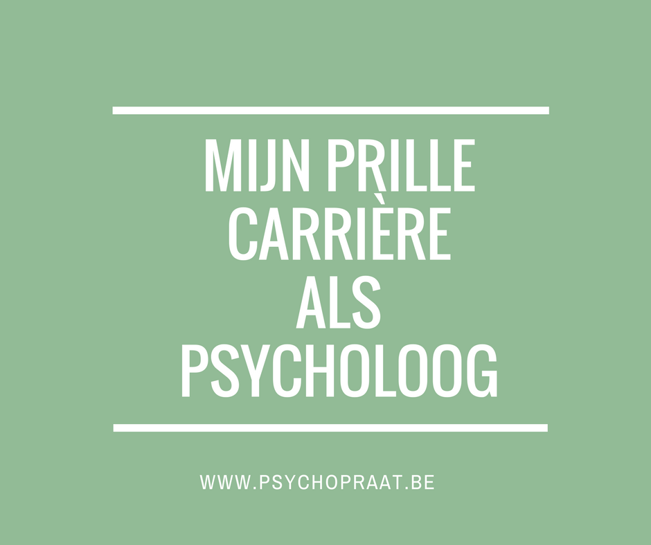 Mijn prille carrière als psycholoog