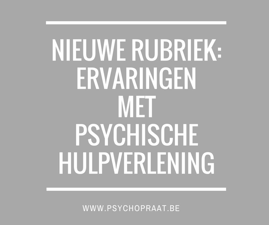 nieuwe rubriek_ervaringen met psychische hulpverlening