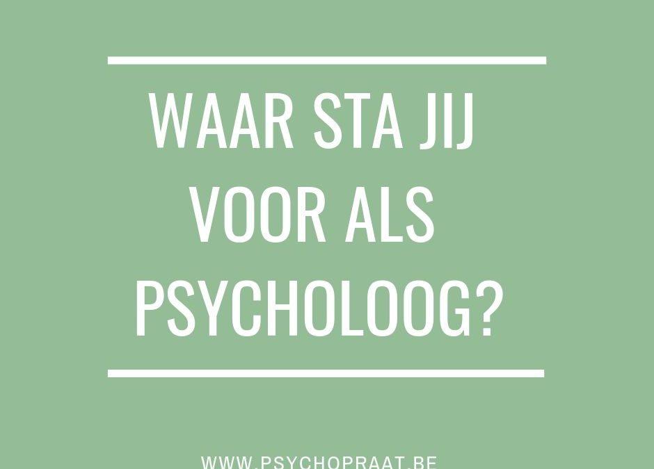 Waar sta jij voor als psycholoog? En wie is jouw ideale cliënt?